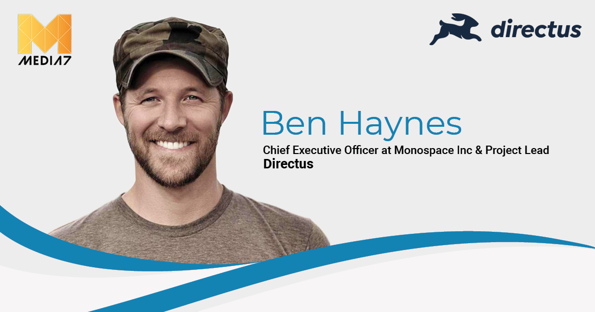 Q&A with Ben Haynes, CEO at Monospace Inc & Project Lead at Directus