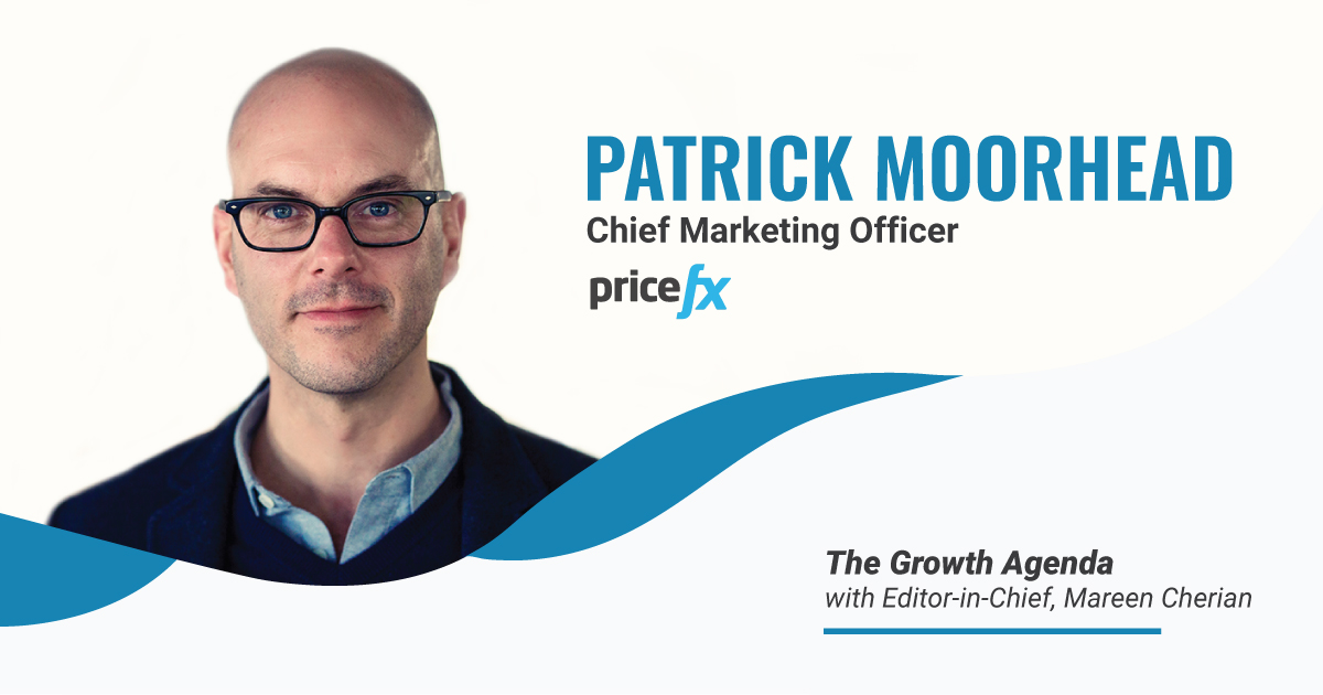 Q&A with Patrick Moorhead, CMO at Pricefx