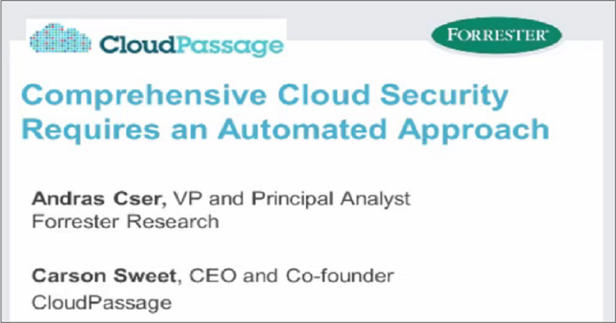 COMPREHENSIVE CLOUD SECURITY REQUIRES AN AUTOMATED APPROACH