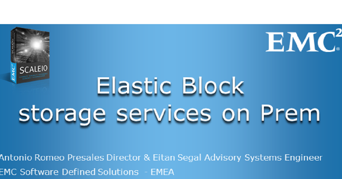 Elastic Block Storage: How to successfully deliver on Prem cloud services