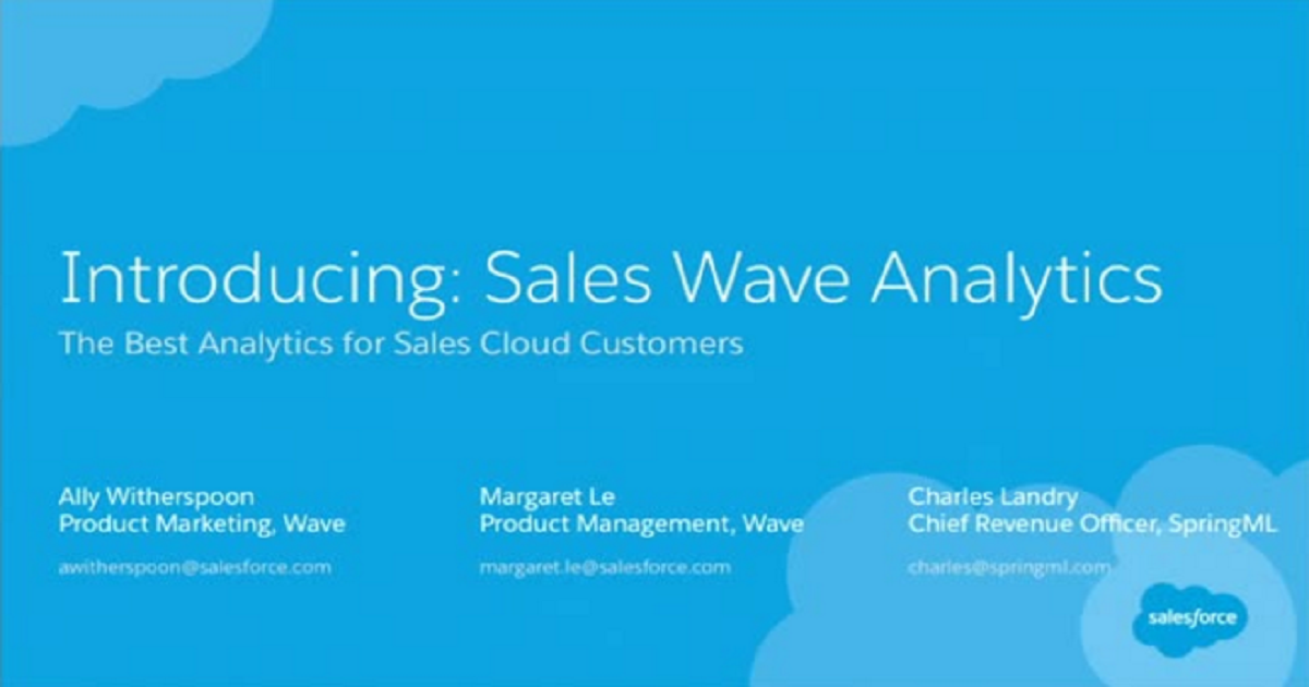 Sales Wave: Actionable Analytics for Sales Cloud Customers