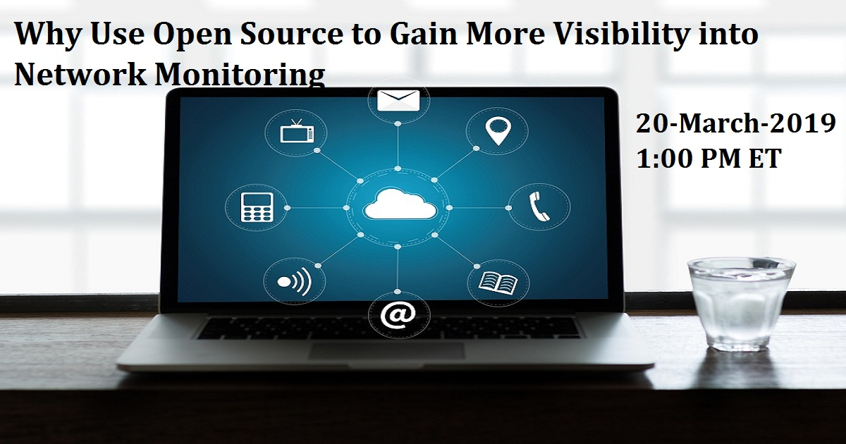 Why Use Open Source to Gain More Visibility into Network Monitoring