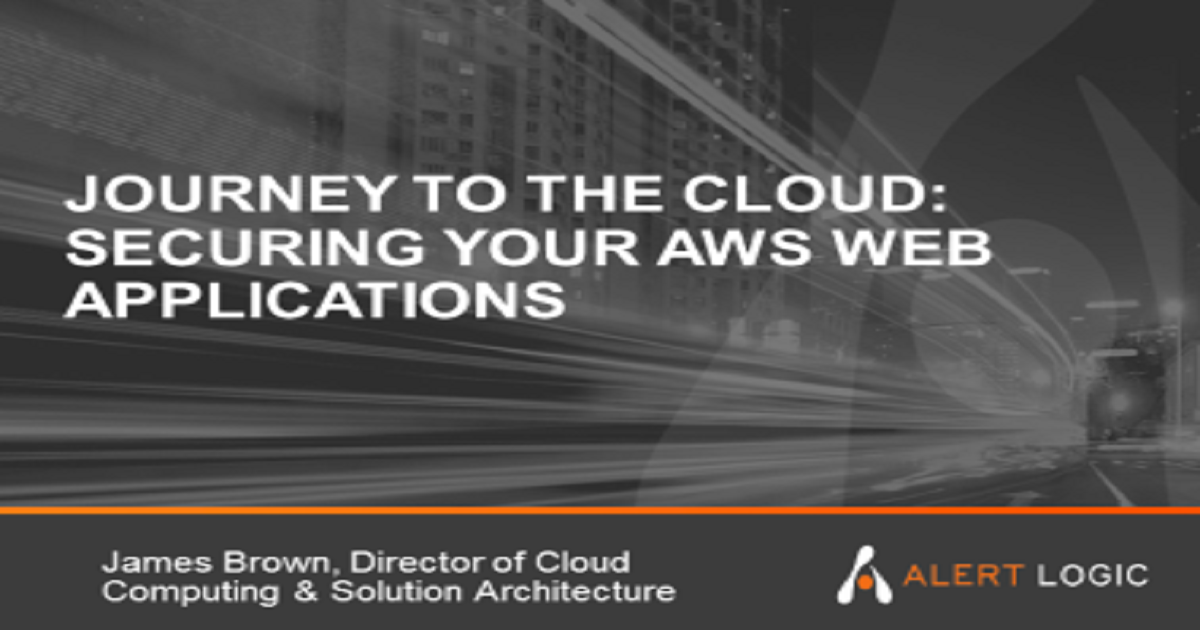 Journey to the Cloud: Securing your AWS Web Applications