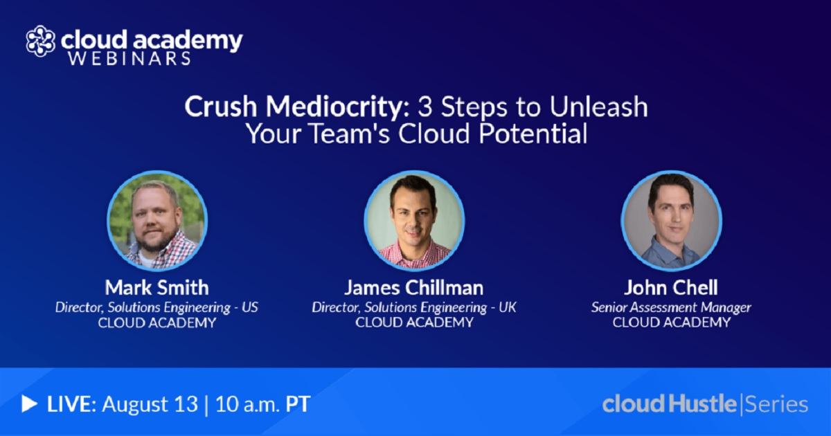 Crush Mediocrity: 3 Steps to Unleash Your Team's Cloud Potential