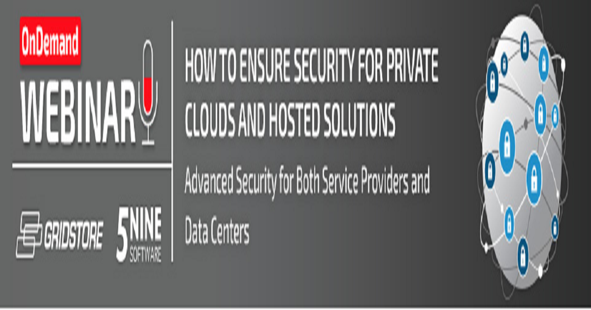 How to Ensure Security for Private Clouds and Hosted Solutions