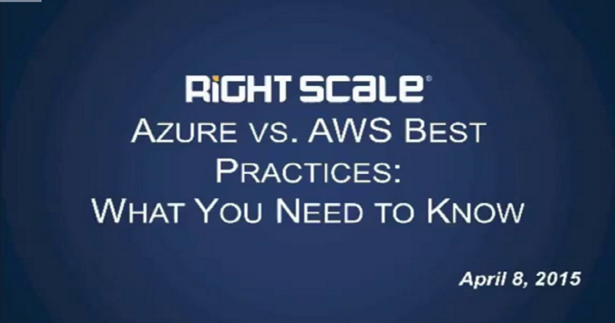 Azure vs. AWS Best Practices: What You Need to Know