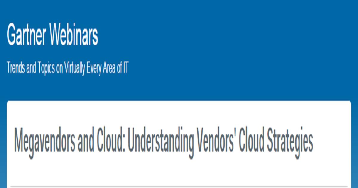 Megavendors and Cloud: Understanding Vendors' Cloud Strategies