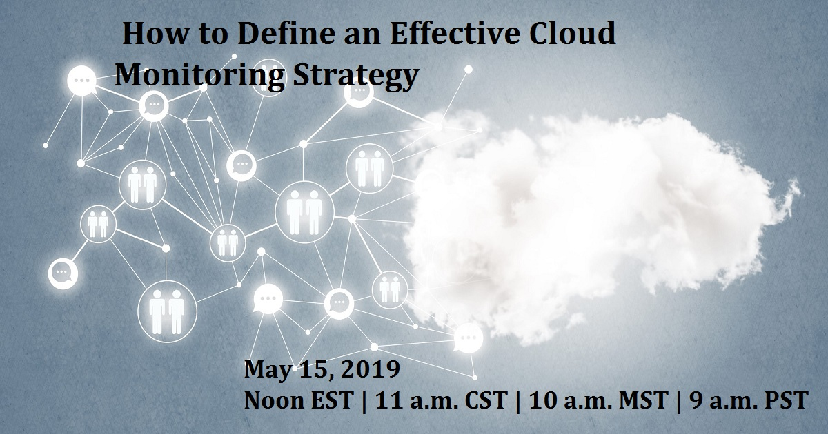 How to Define an Effective Cloud Monitoring Strategy