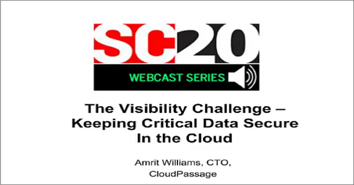 KEEPING CRITICAL DATA SECURE IN THE CLOUD – THE VISIBILITY CHALLENGE