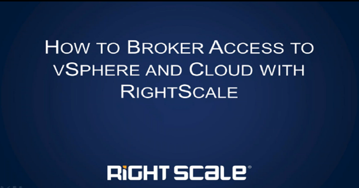 How to Broker Access to vSphere and Cloud