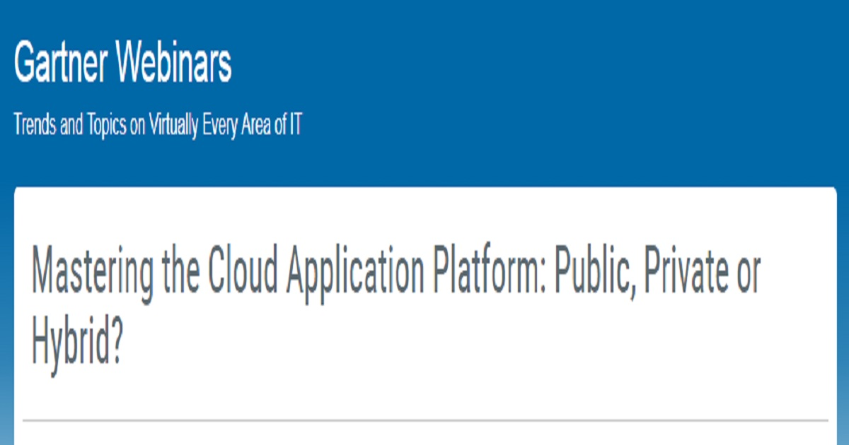 Mastering the Cloud Application Platform: Public, Private or Hybrid?