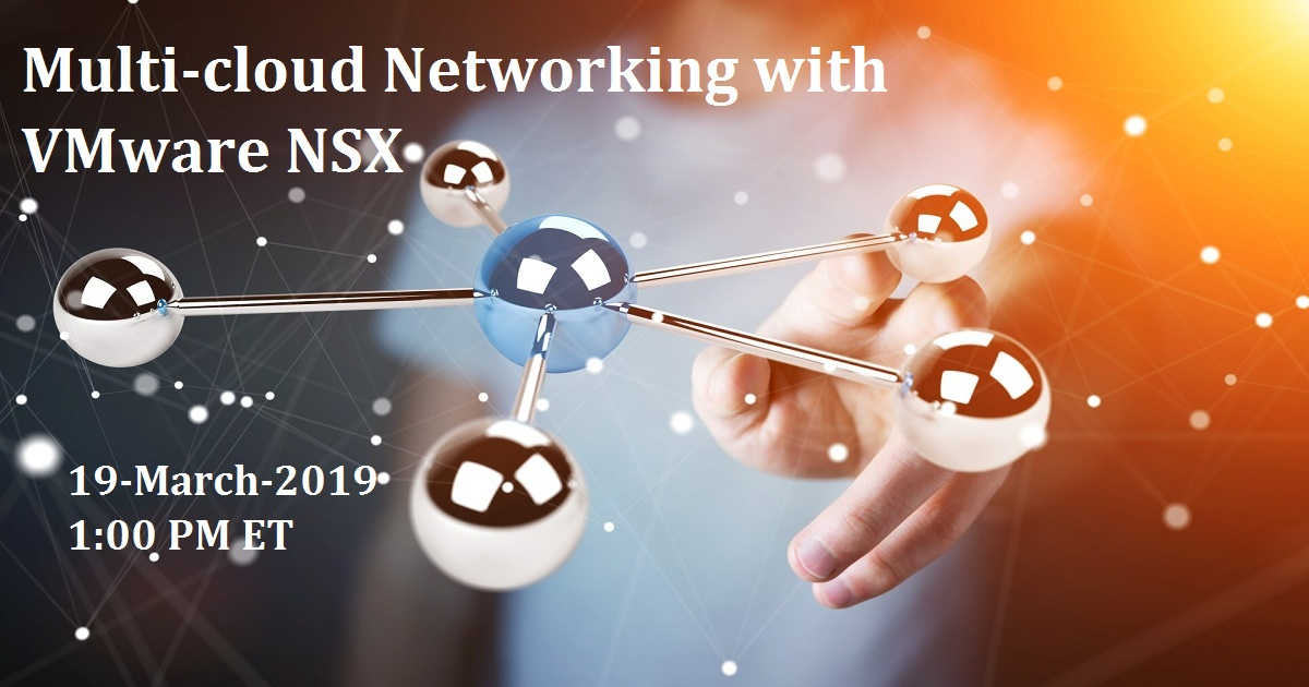 Multi-cloud Networking with VMware NSX