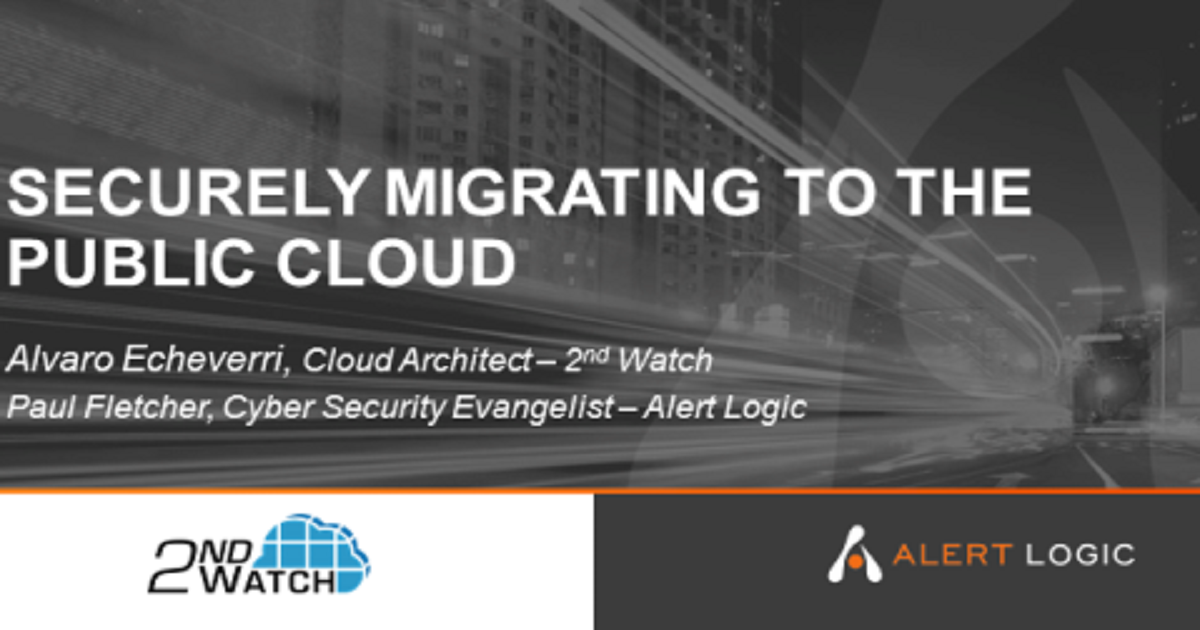 Securely Migrating to the Public Cloud