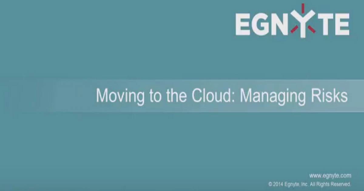 Moving to the Cloud: Managing Risks