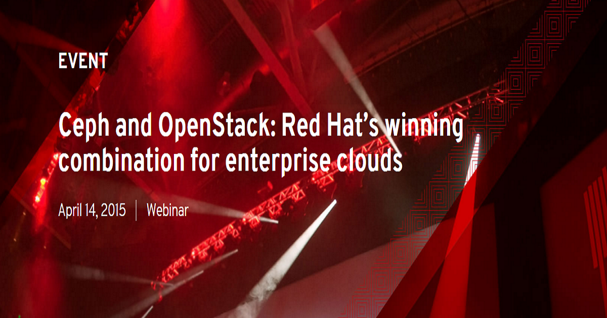 Ceph and OpenStack: Red Hat's winning combination for enterprise clouds