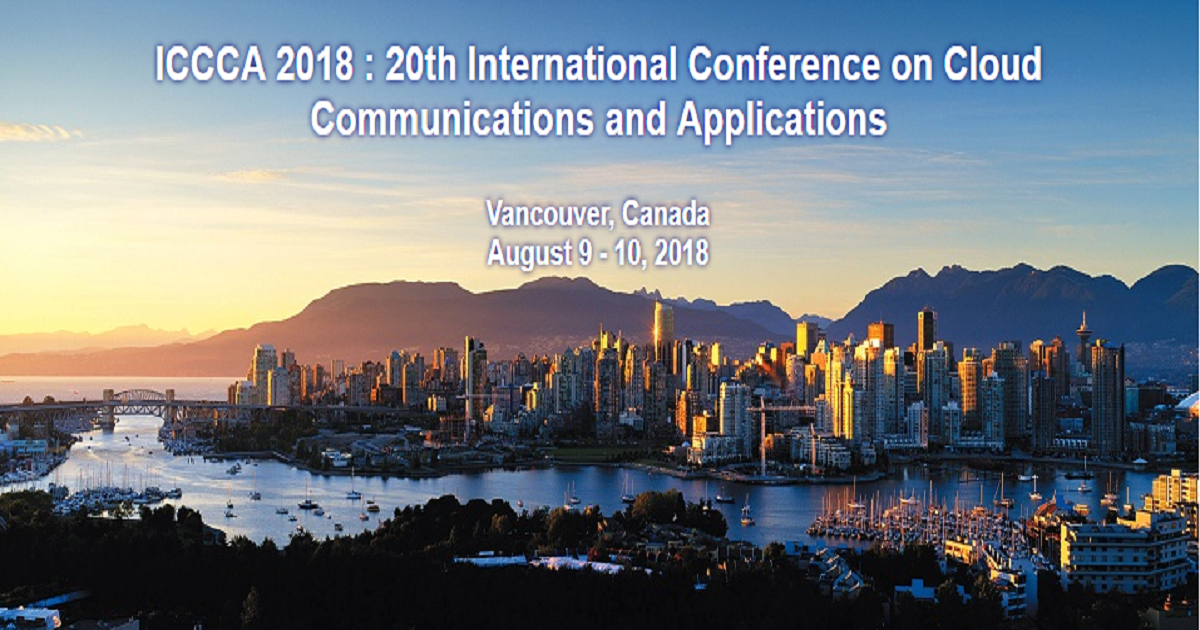 ICCCA 2018 : 20th International Conference on Cloud Communications and Applications