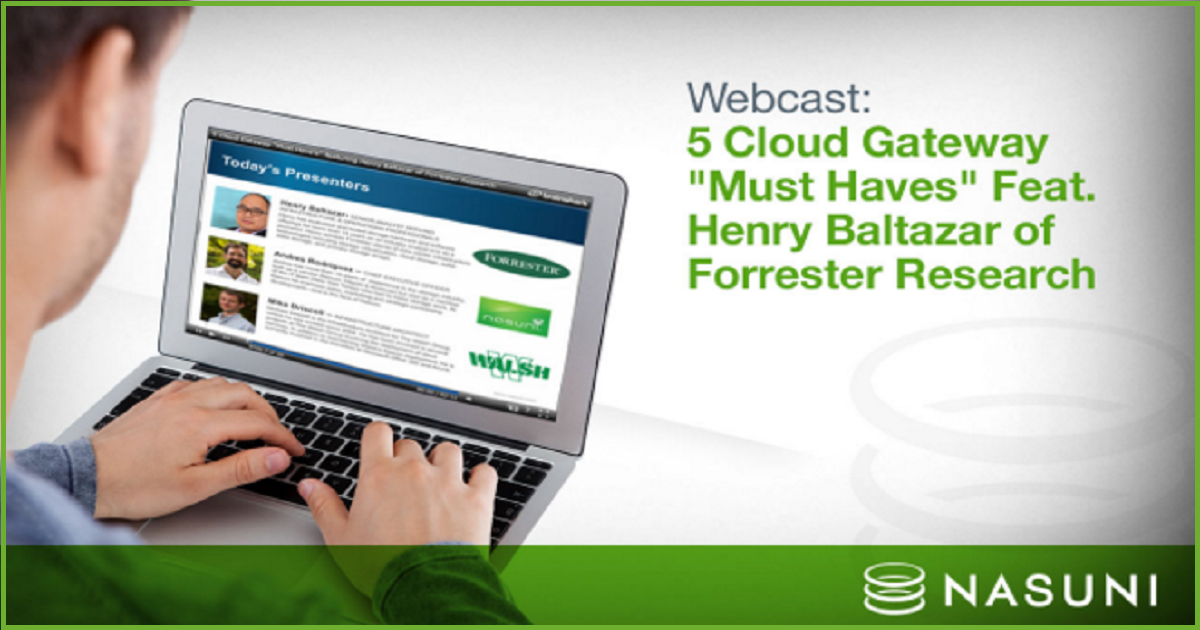 "5 Cloud Gateway ""Must Haves"": Protecting Your Data in the Cloud"
