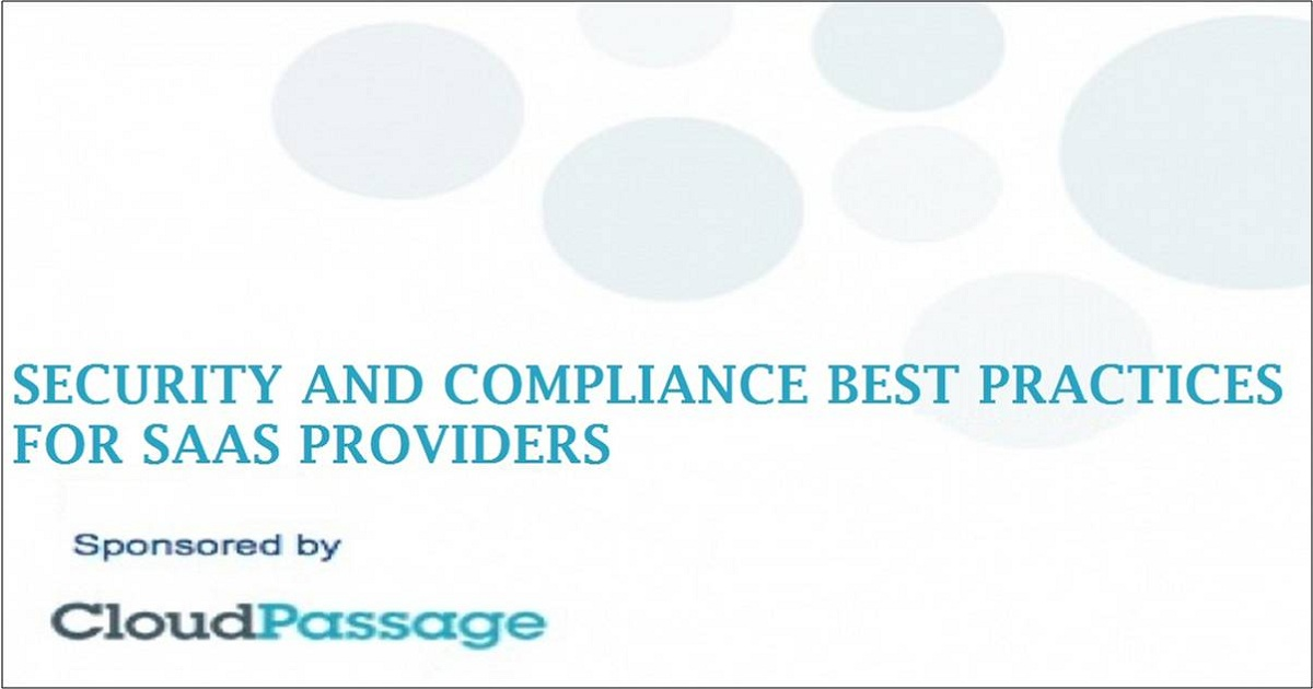 SECURITY AND COMPLIANCE BEST PRACTICES FOR SAAS PROVIDERS