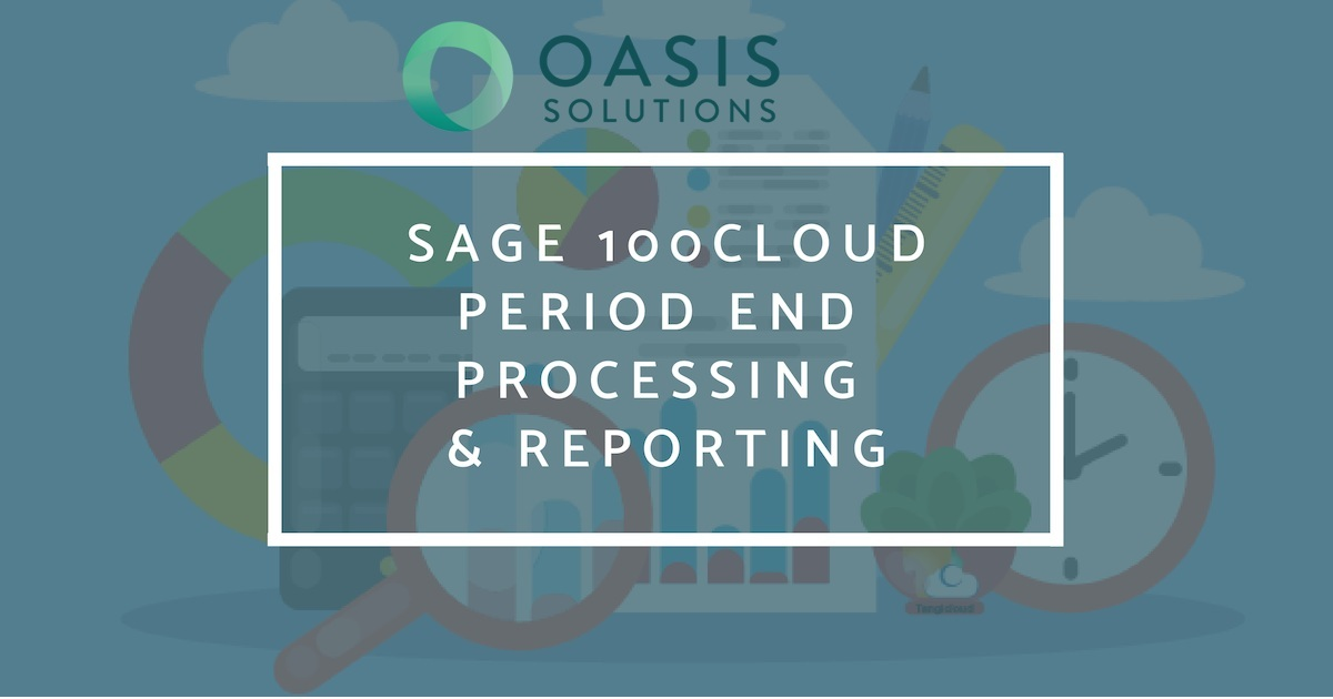 Sage 100cloud Period End Processing & Reporting