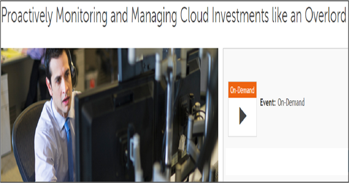 Proactively Monitoring and Managing Cloud Investments like an Overlord