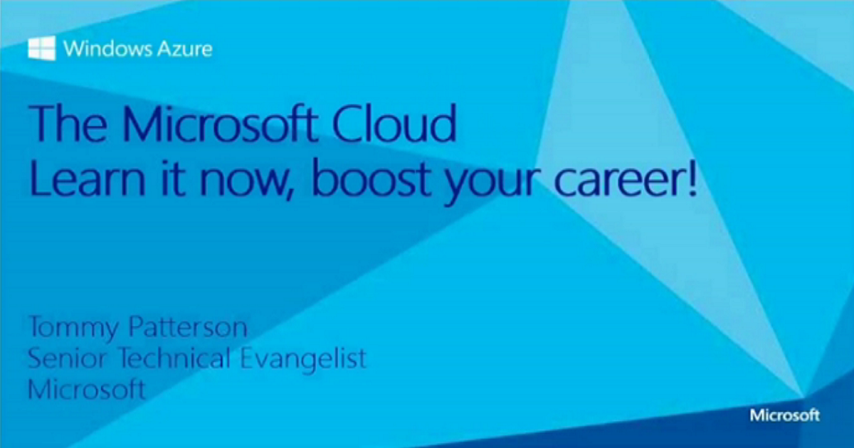 The Microsoft Cloud – Learn it Now, Boost your Career!