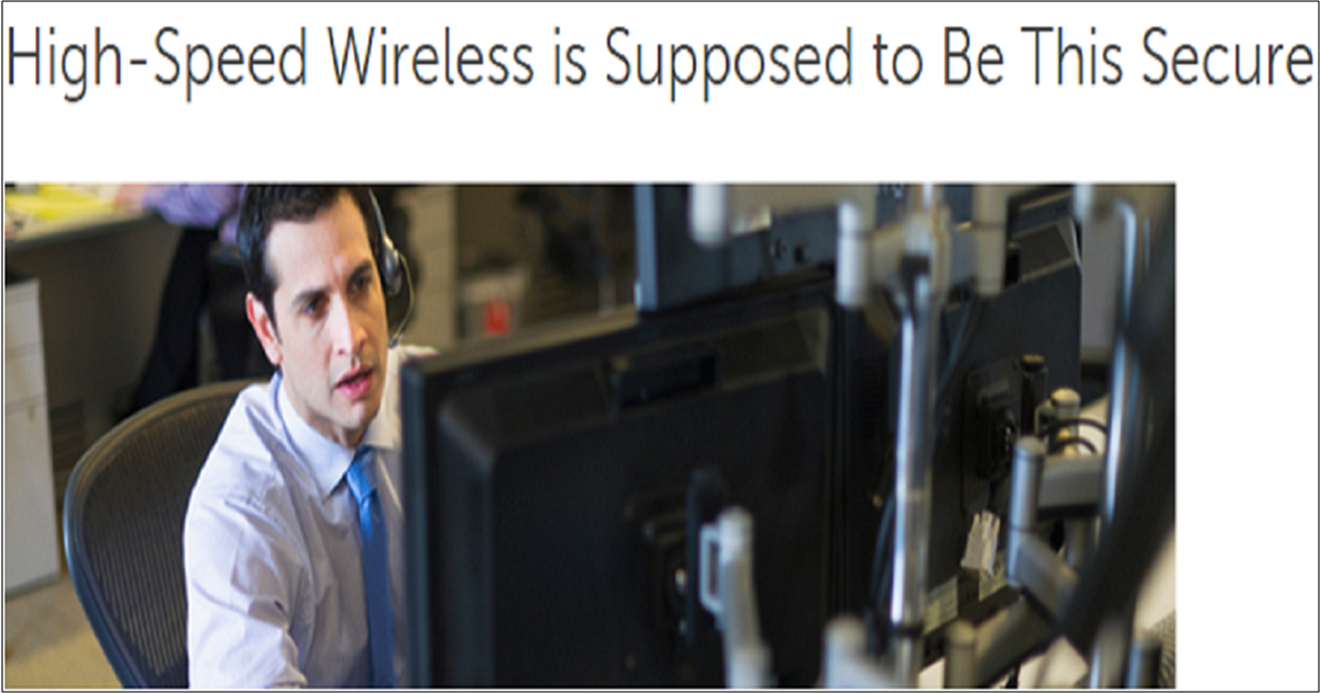 High-Speed Wireless is Supposed to Be This Secure