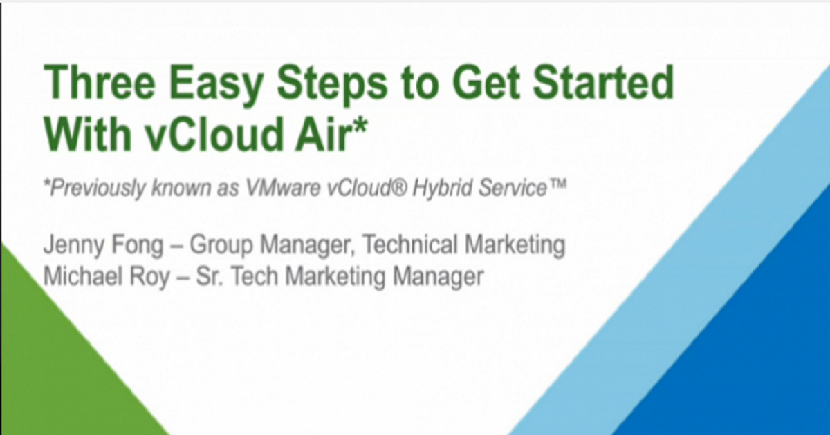 Three Easy Steps to Get Started With vCloud Hybrid Service