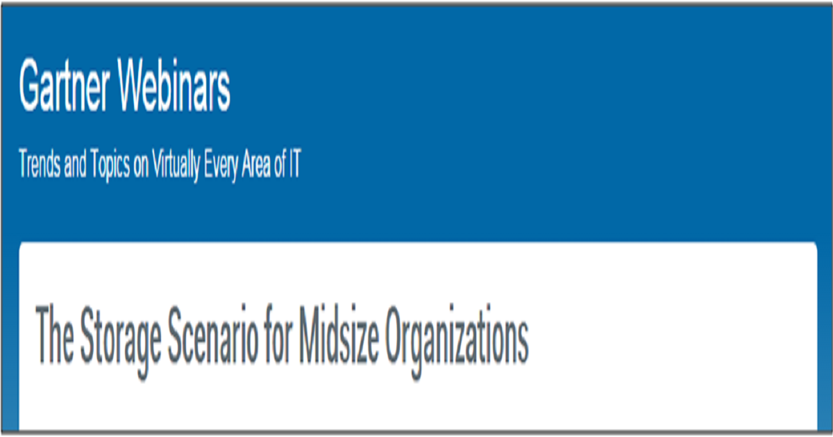 The Storage Scenario for Midsize Organizations