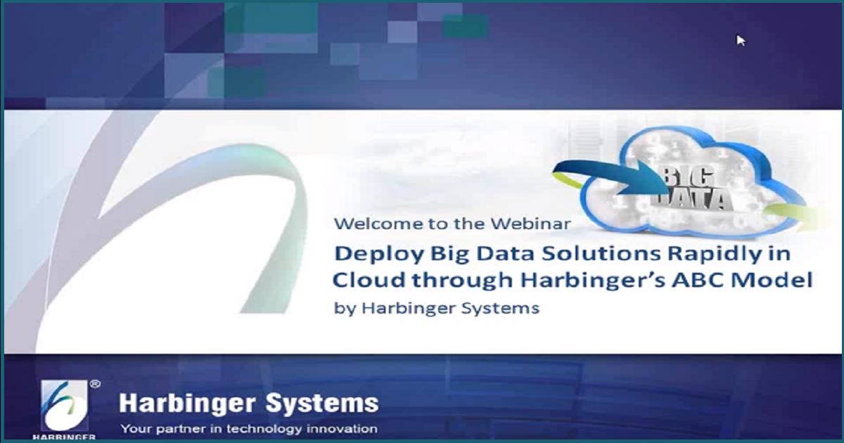 Deploy Big Data solutions Rapidly in Cloud through Harbinger