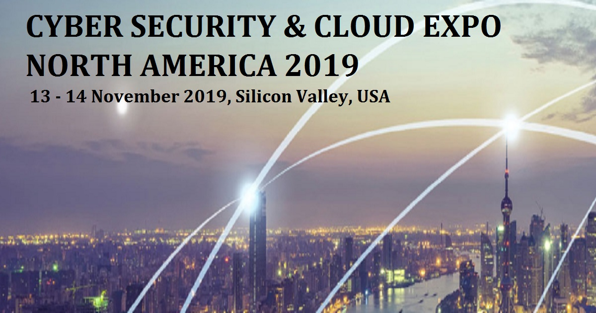 CYBER SECURITY & CLOUD EXPO NORTH AMERICA 2019