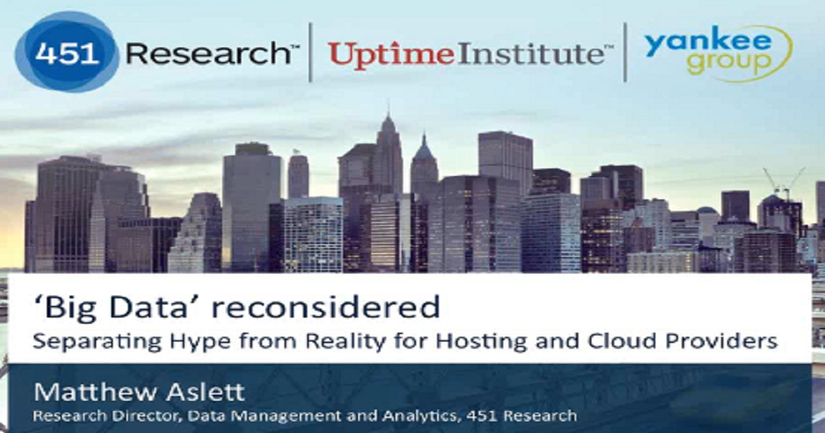 Big Data Reconsidered: Separating Hype from Reality for Hosting and Cloud Providers