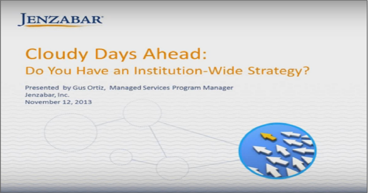 Cloudy Days Ahead: Do You Have an Institution-Wide Strategy?