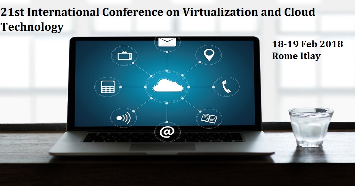 21st International Conference on Virtualization and Cloud Technology