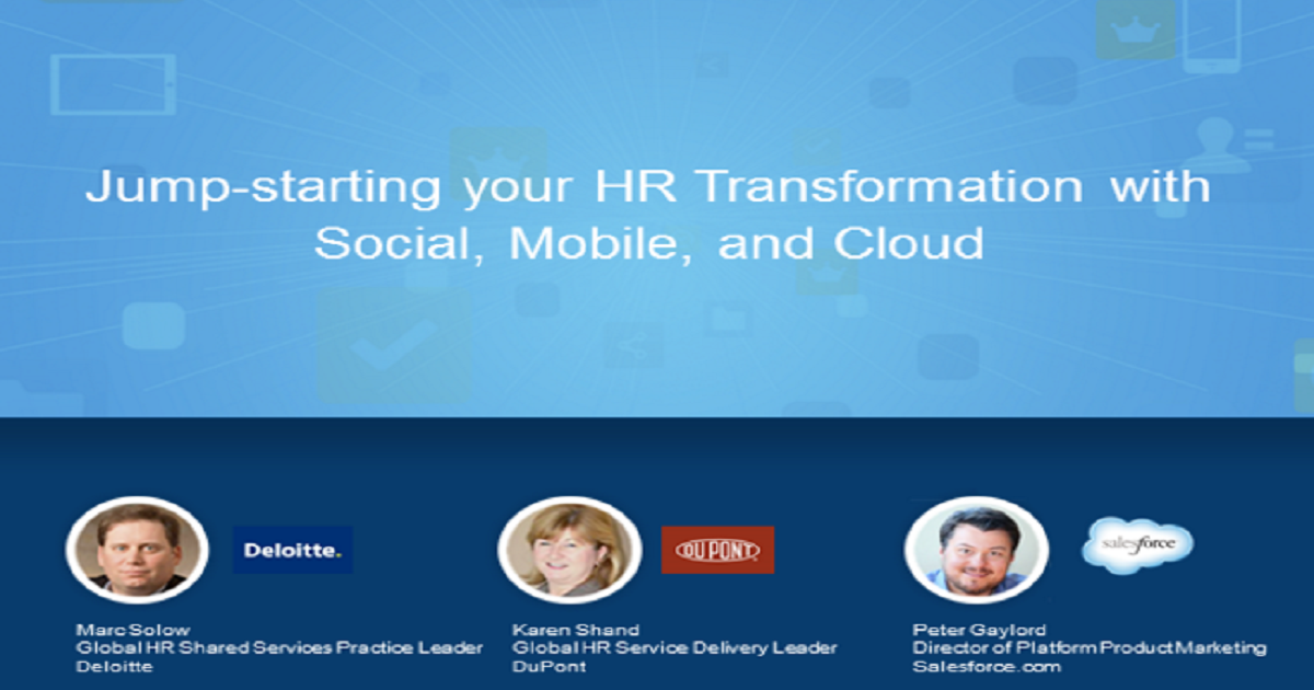 Jump-starting your HR Transformation with Social, Mobile, and Cloud