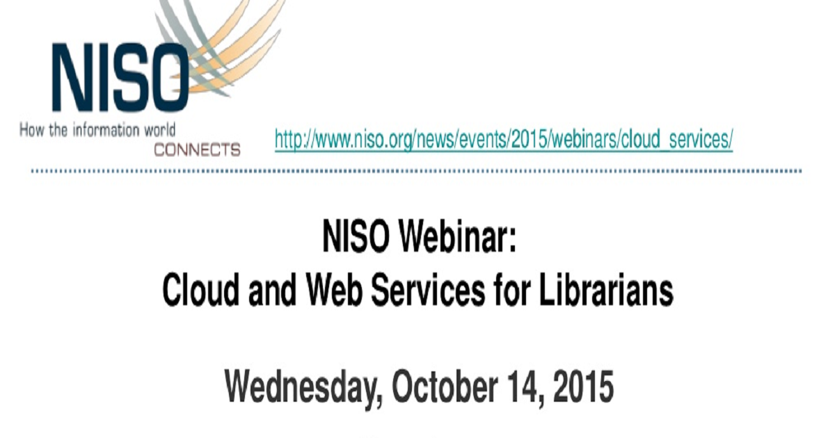 NISO Webinar: Cloud and Web Services for Libraries