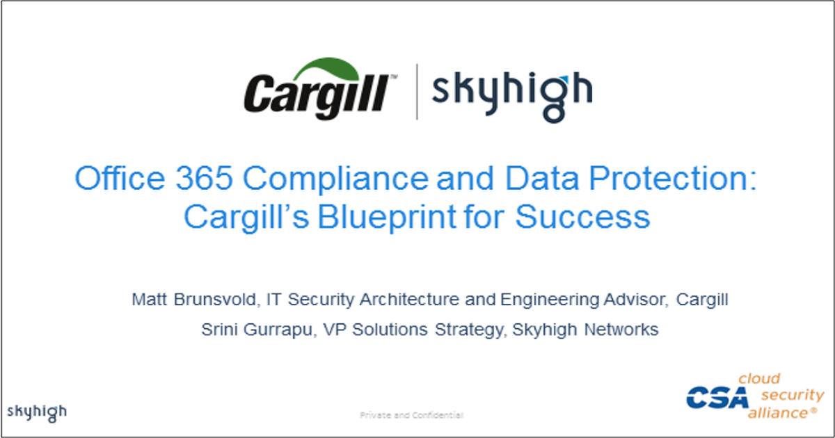 Office 365 Compliance and Data Protection: Cargill's Blueprint for Success