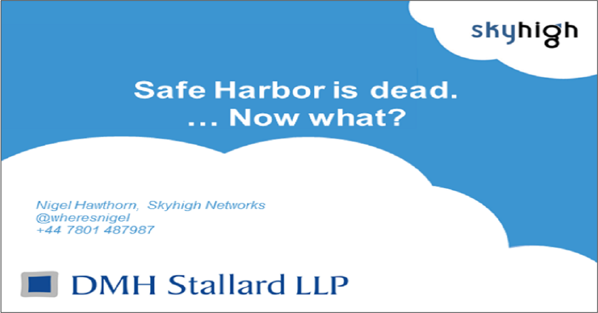 Can I Still Use The Cloud? Now That Safe Harbor is Dead