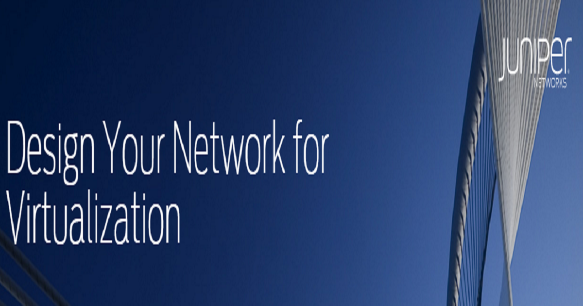 Design Your Network for Virtualization