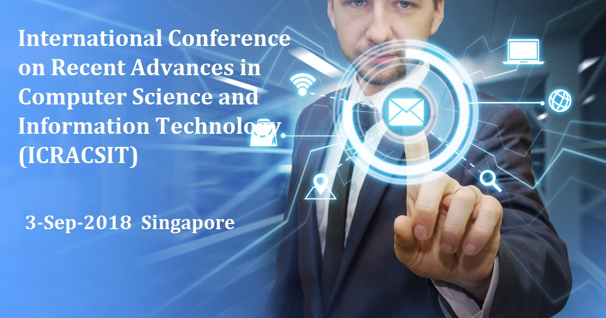 International Conference on Recent Advances in Computer Science and Information Technology (ICRACSIT)