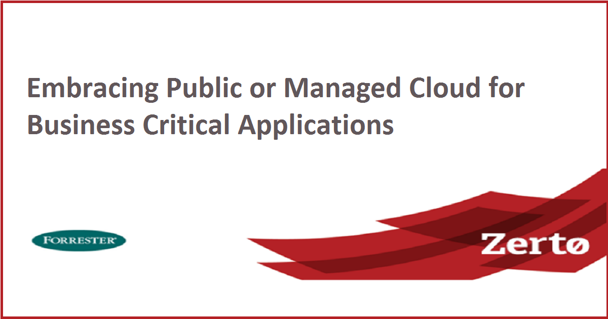 Embracing Public or Managed Cloud for Business Critical Applications