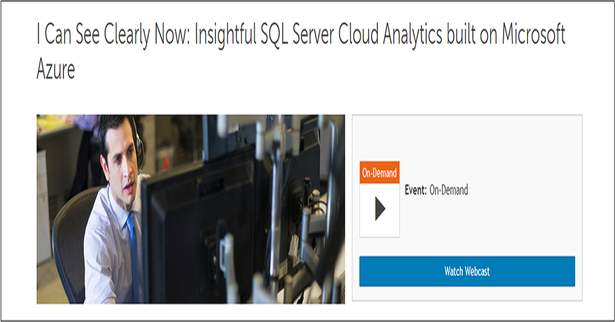 I Can See Clearly Now: Insightful SQL Server Cloud Analytics built on Microsoft Azure