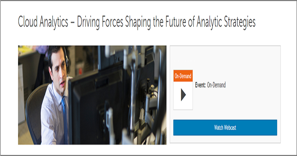 Cloud Analytics – Driving Forces Shaping the Future of Analytic Strategies