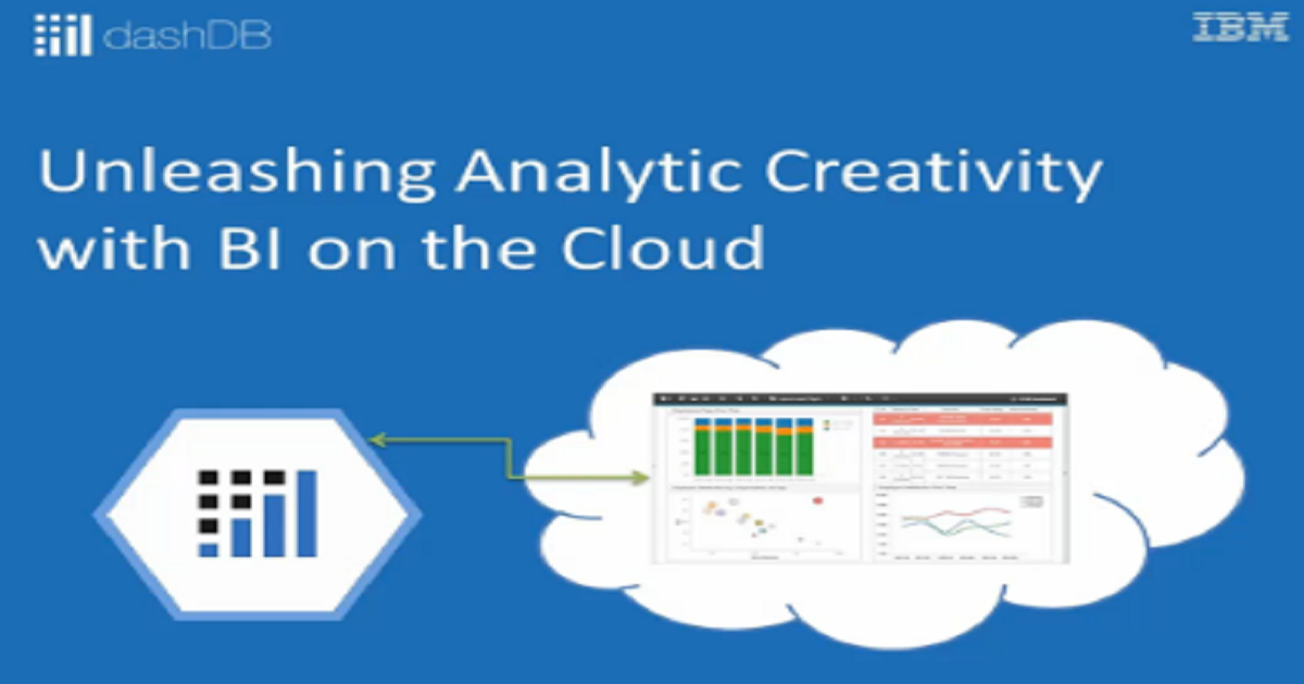 Unleashing Analytic Creativity with BI on the Cloud
