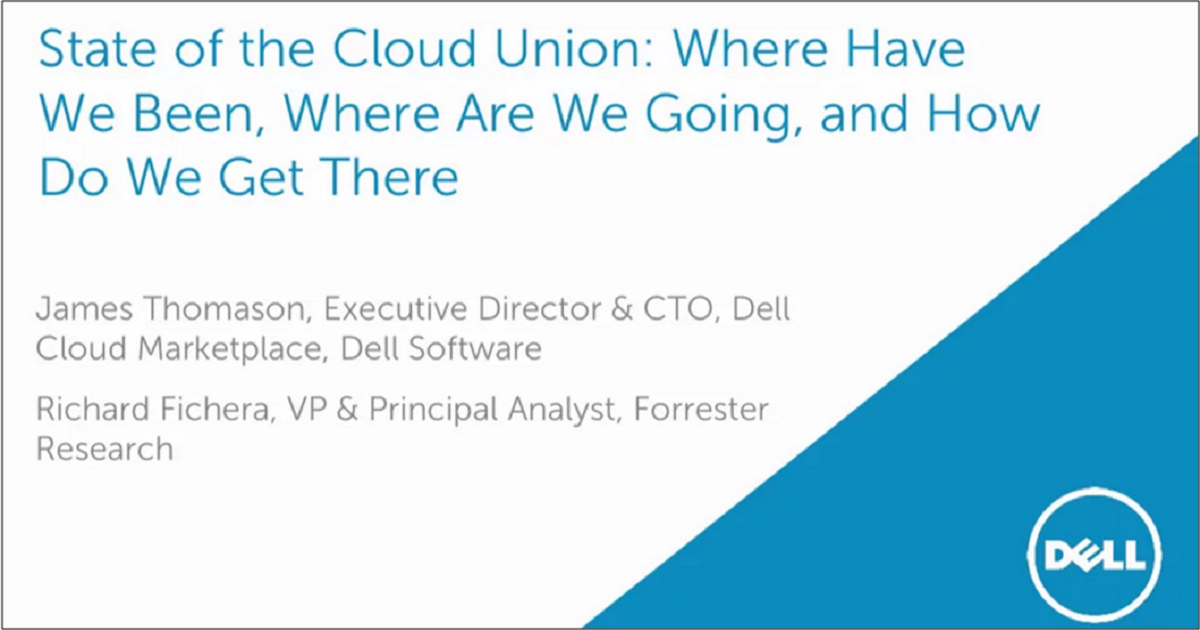 State of the Cloud Union: Where Have We Been, Where Are We Going, and How Do We Get There
