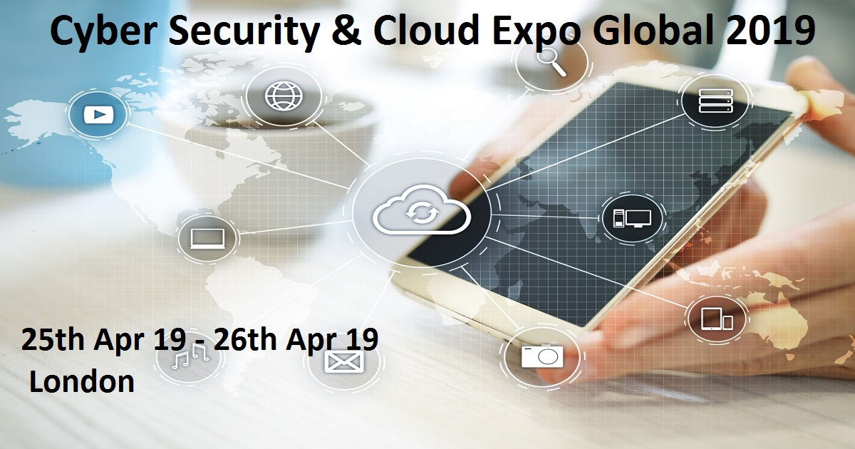 Cyber Security & Cloud Expo Global 2019