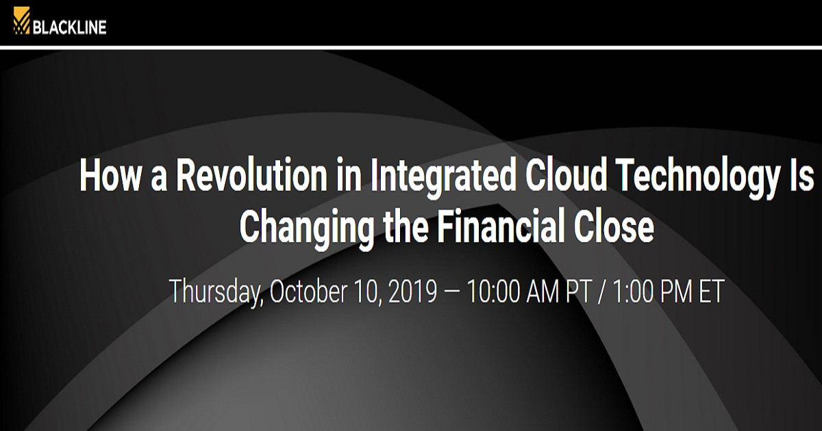 How a Revolution in Integrated Cloud Technology Is Changing the Financial Close