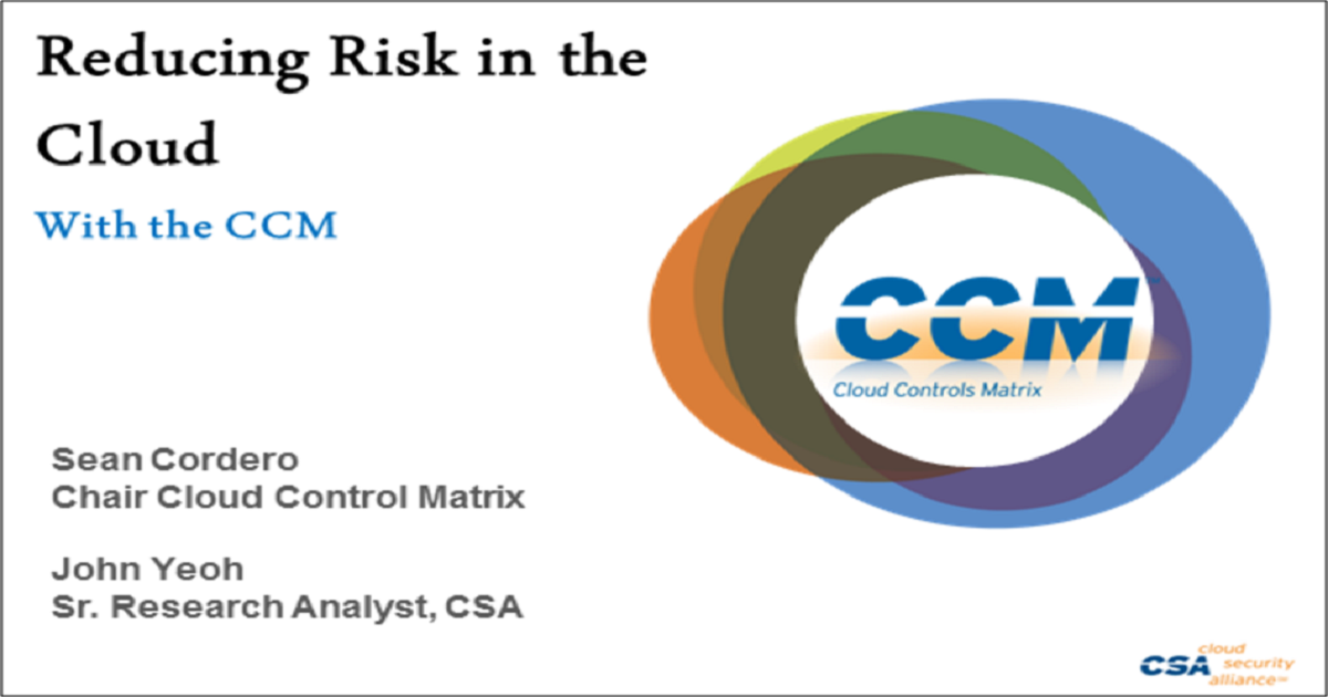 Reducing Risk in the Cloud with the CCM