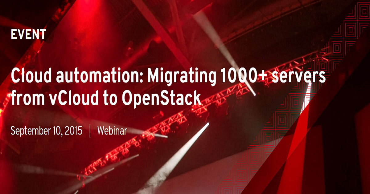 Cloud automation: Migrating 1000+ servers from vCloud to OpenStack