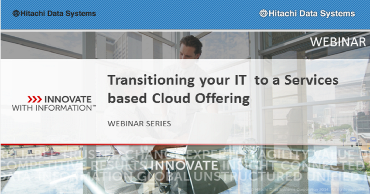 Transitioning your IT to a Services based Cloud Offering