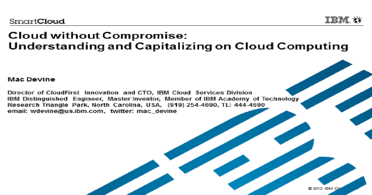 Cloud without Compromise: Understanding and Capitalizing on Cloud Computing